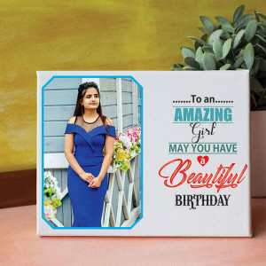 Amazing Girl Birthday Canvas - Personalised Photo Gifts Online