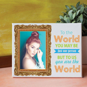 You Are The World Personalized Canvas - Personalised Photo Gifts Online
