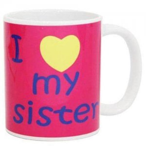 Love Mug For Sister with Ceramic Material - Online Gifts