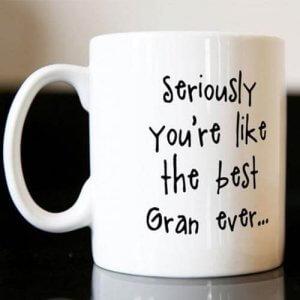 Personalised Mug - The Best Gran Ever - Mugs